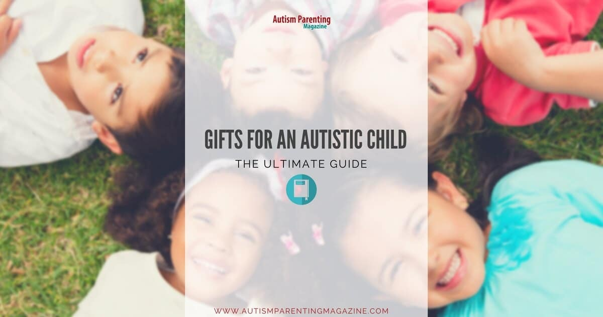 Gifts For An Autistic Child – The Ultimate Guide https://www.autismparentingmagazine.com/gifts-for-children-with-autism-guide