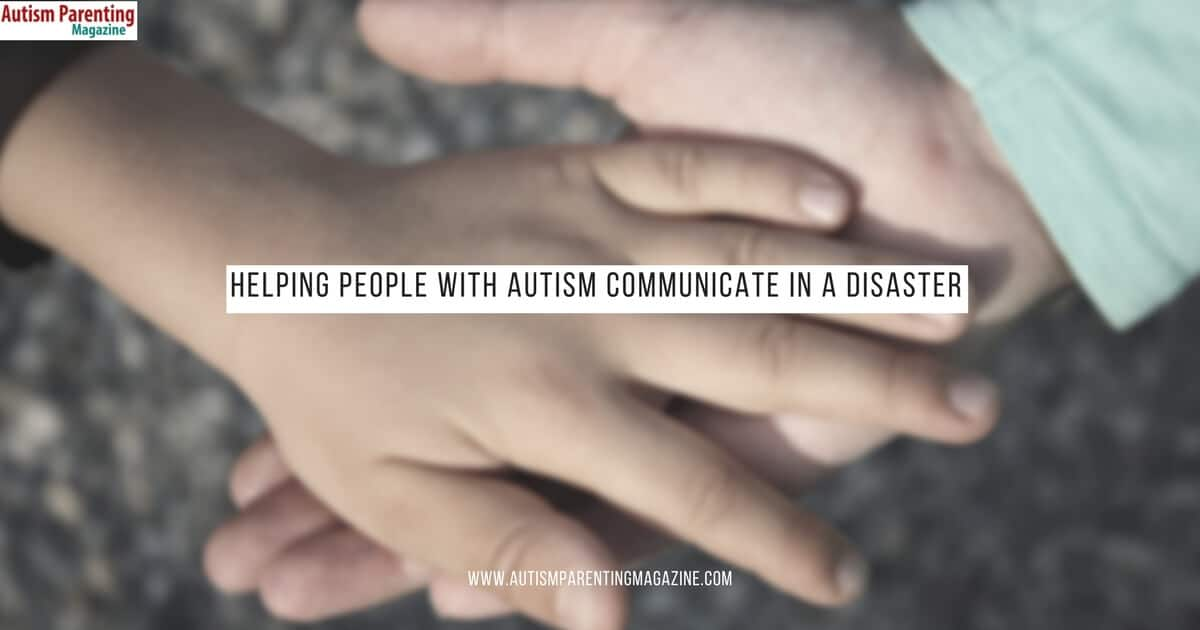 Helping People With Autism Communicate in a Disaster