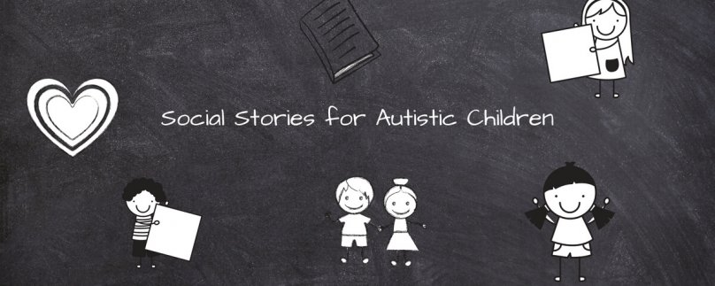 Social Stories for Autistic Children