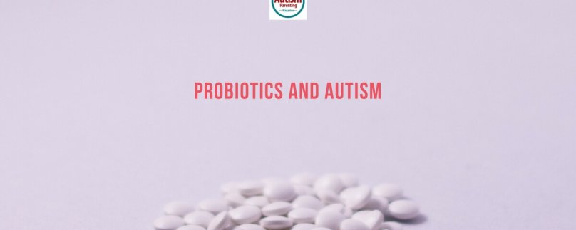 Probiotics and Autism