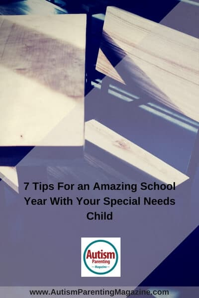 7 Tips For an Amazing School Year With Your Special Needs Child http://www.autismparentingmagazine.com/amazing-school-year-with-your-asd-child