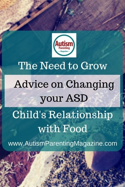 The Need to Grow - Advice on Changing your ASD Child's Relationship with Food : http://www.autismparentingmagazine.com/changing-asd-child-relationship-with-food