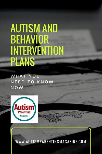 Autism And Behavior Intervention Plans: What You Need to Know Now http://www.autismparentingmagazine.com/autism-and-behavior-intervention-plans