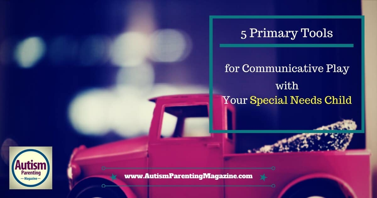 5 Primary Tools for Communicative Play with Your Special Needs Child https://www.autismparentingmagazine.com/communicative-play-with-special-needs-child