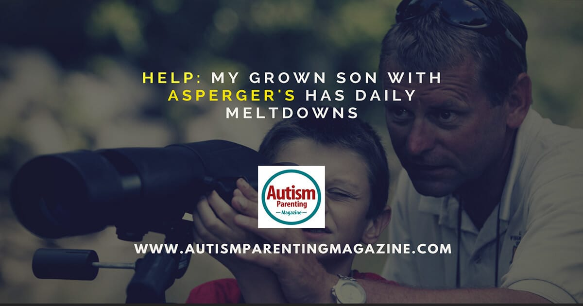 HELP: My 20-Year-Old Son Cannot Control Meltdowns http://www.autismparentingmagazine.com/20-year-old-son-cannot-control-meltdowns