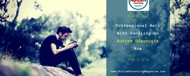 Professional Help With Handling an Autism Diagnosis Now