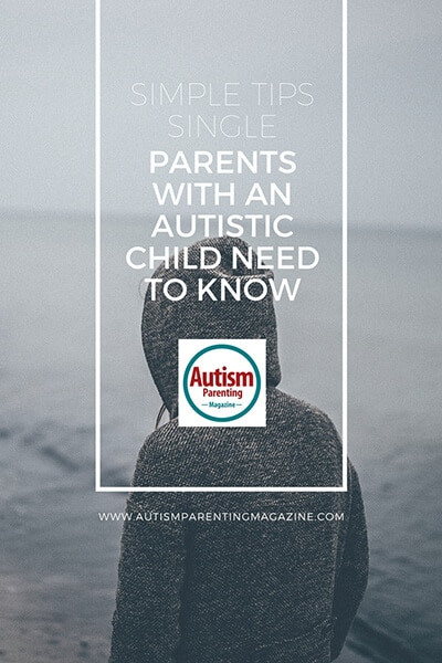 Simple Tips Single-Parents with an Autistic Child Need to Know http://www.autismparentingmagazine.com/tips-single-parents-with-autistic-child-need-to-know