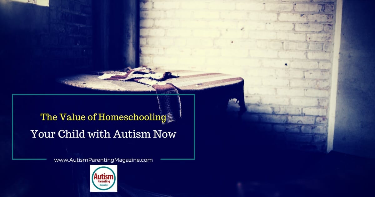 The Value of Homeschooling Your Child with Autism Now http://www.autismparentingmagazine.com/the-value-of-homeschooling-your-child-with-autism-now