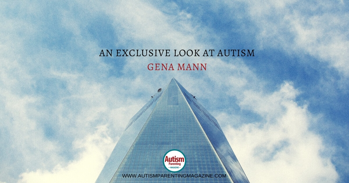An Exclusive Look at AUTISM With Gena Mann https://www.autismparentingmagazine.com/an-exclusive-look-at-autism