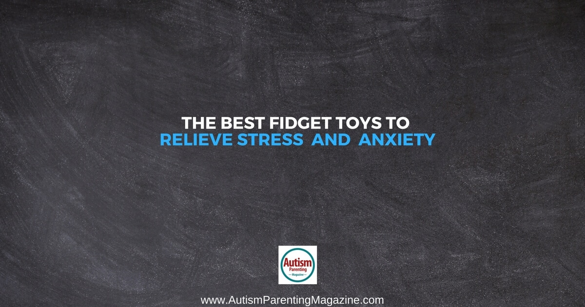 The Best Fidget Toys to Relieve Stress and Anxiety https://www.autismparentingmagazine.com/fidget-toys-to-relieve-stress-anxiety