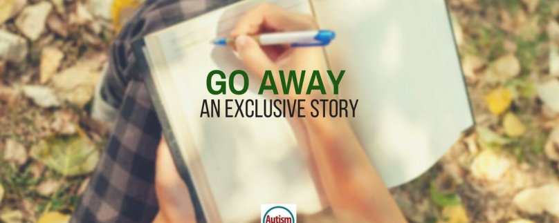 Go Away: An Exclusive Short Story