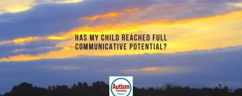 Has My Child Reached Full Communicative Potential?