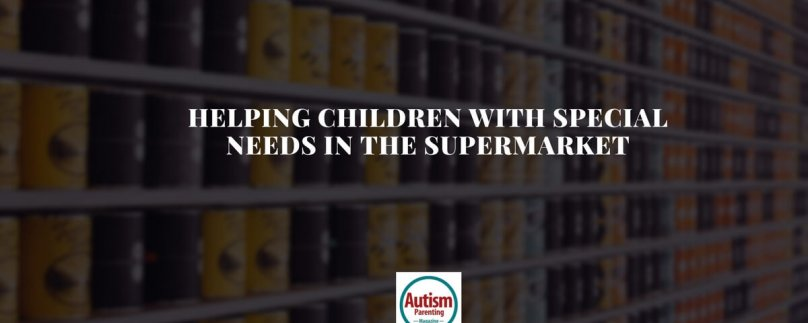 Helping Children With Special Needs In the Supermarket