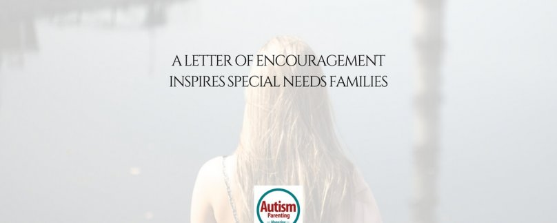 A Letter of Encouragement Inspires Special Needs Families