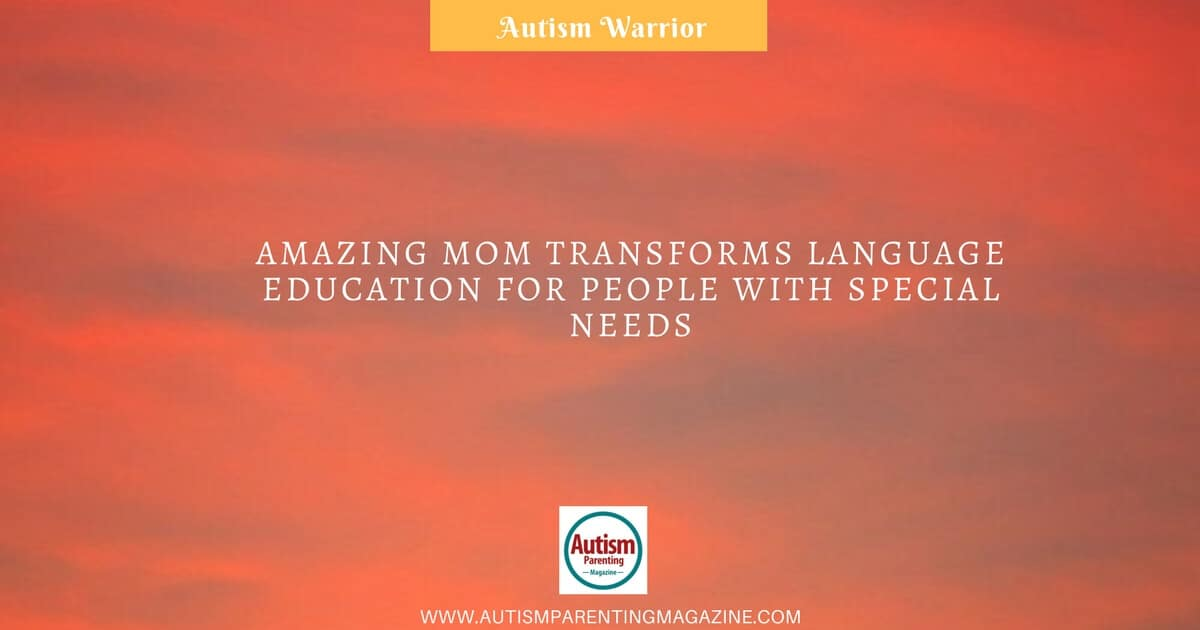 How Language Of Special Education Is >> Amazing Mom Transforms Language Education For People With Special