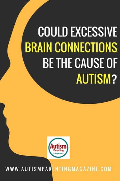 https://wCould Excessive Brain Connections Be the Cause of Autism? ww.autismparentingmagazine.com/excessive-brain-connections-cause-autism