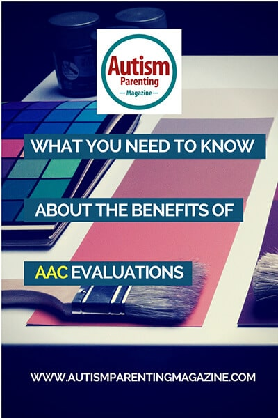 What You Need to Know About the Benefits of AAC Evaluations https://www.autismparentingmagazine.com/know-about-aac-evaluations-benefits