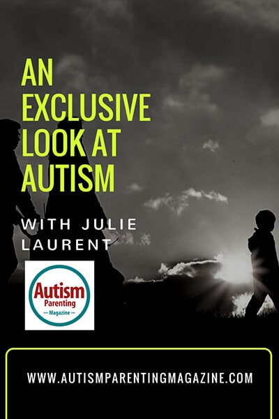 An Exclusive Look at AUTISM with Julie Laurent https://www.autismparentingmagazine.com/autism-with-julie-laurent
