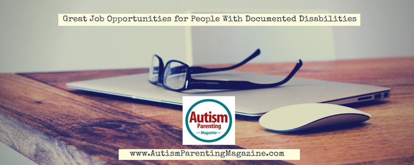 Great Job Opportunities for People With Documented Disabilities