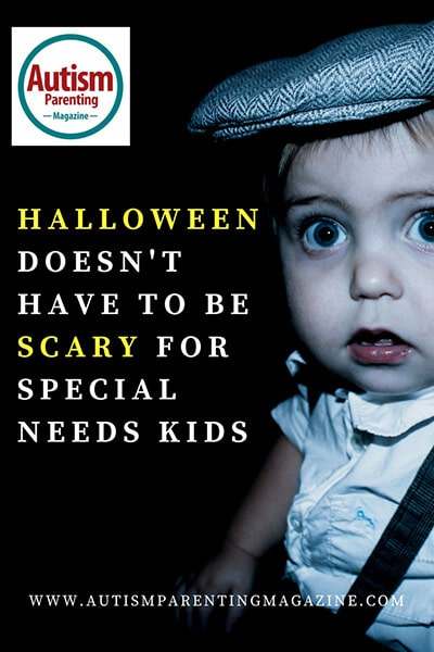 Halloween Doesn't Have to be Scary for Kids with Autism https://www.autismparentingmagazine.com/halloween-doesnt-have-to-be-scary
