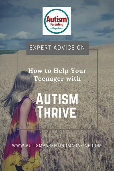 Expert Advice on How to Help Your Teenager with Autism Thrive