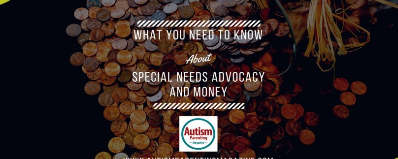 What You Need to Know About Special Needs Advocacy and Money