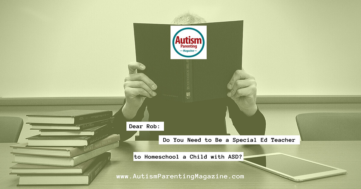Do You Need to Be a Special Ed Teacher to Homeschool a Child with ASD? https://www.autismparentingmagazine.com/special-education-teacher-homeschooling-autism