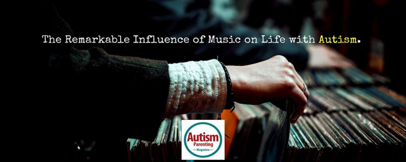 The Remarkable Influence of Music on Life with Autism