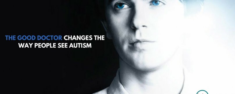 The Good Doctor Changes the Way People See Autism