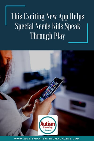 This Exciting New App Helps Special Needs Kids Speak Through Play https://www.autismparentingmagazine.com/app-helps-autism-speak-through-play