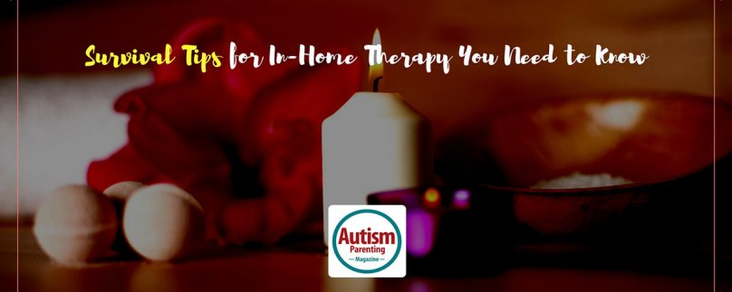 Survival Tips for In-Home Therapy You Need to Know