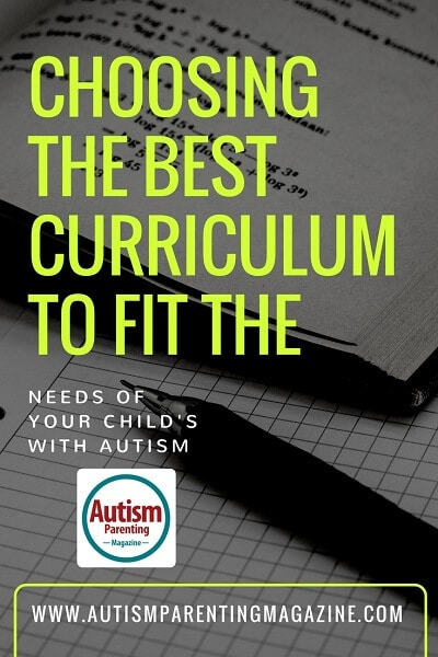 Choosing the Best Curriculum to Fit the Needs of Your Child's with Autism https://www.autismparentingmagazine.com/best-curriculum-for-your-child-with-autism