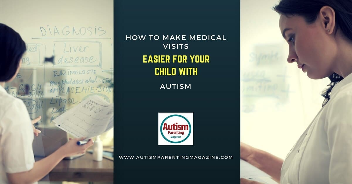 How to Make Medical Visits Easier for Your Child with Autism http://www.autismparentingmagazine.com/how-to-make-medical-visits-easier-for-your-child-with-autism