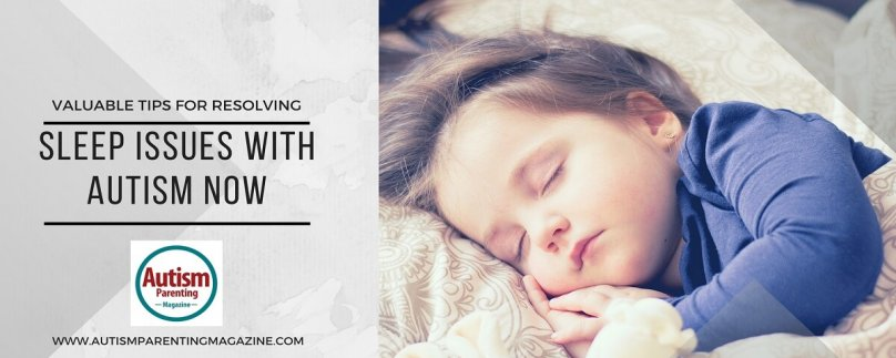 Valuable Tips for Resolving Sleep Issues with Autism Now