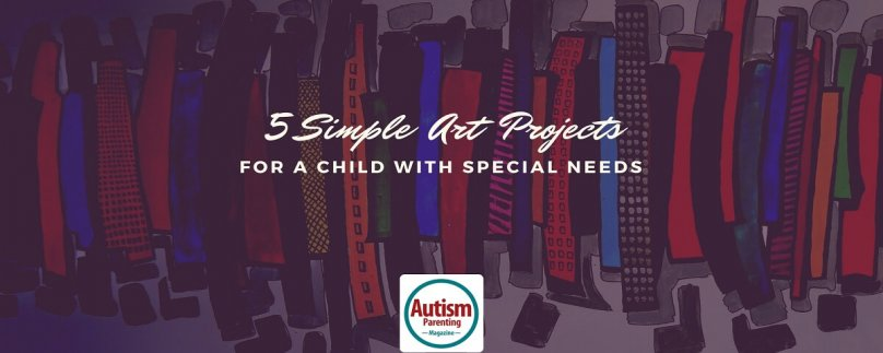 5 Simple Art Projects For a Child with Special Needs