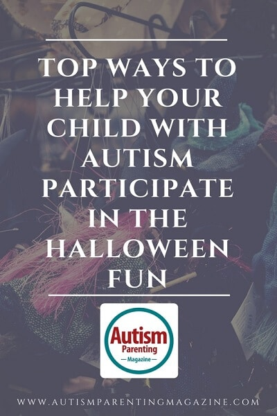 Top Ways to Help Your Child with Autism Participate in the Halloween Fun http://www.autismparentingmagazine.com/autism-child-participate-halloween/