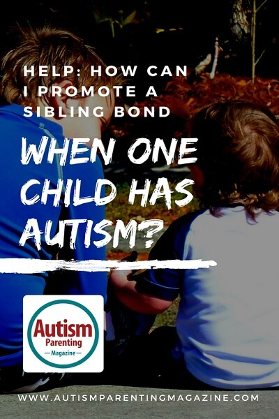 HELP: How Can I Promote A Sibling Bond When One Child Has Autism? https://www.autismparentingmagazine.com/promote-sibling-bond-autism/