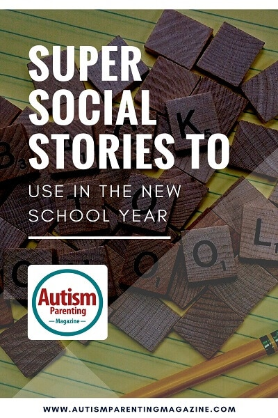 Super Social Stories to Use in the New School Year http://www.autismparentingmagazine.com/social-stories-for-autism/