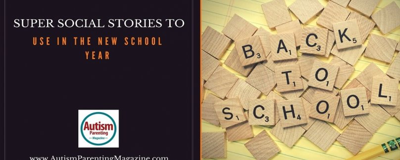 Super Social Stories to Use in the New School Year