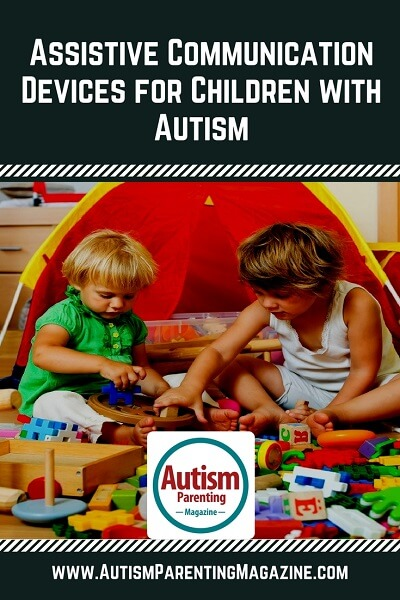 Assistive Communication Devices for Children with Autism https://www.autismparentingmagazine.com/assistive-technology-autism/