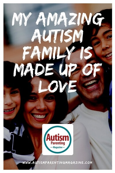 My Amazing Autism Family is Made Up of Love http://www.autismparentingmagazine.com/autism-family-love/