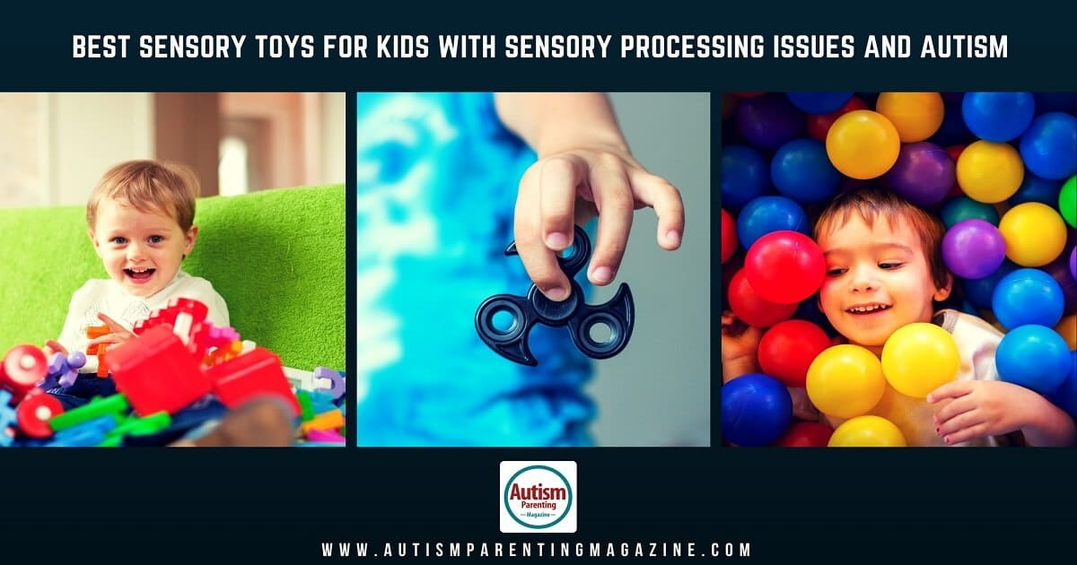 Best Sensory Toys for Kids with Sensory Processing Issues and Autism https://www.autismparentingmagazine.com/best-sensory-toys/