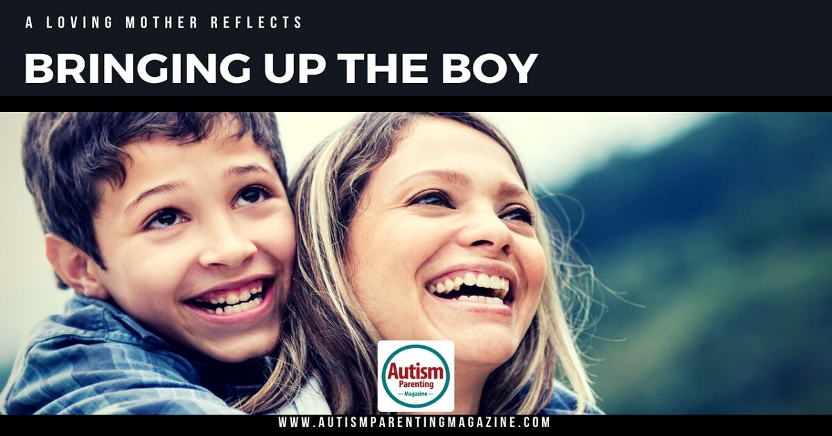 Bringing up the Boy http://www.autismparentingmagazine.com/bringing-up-the-boy/