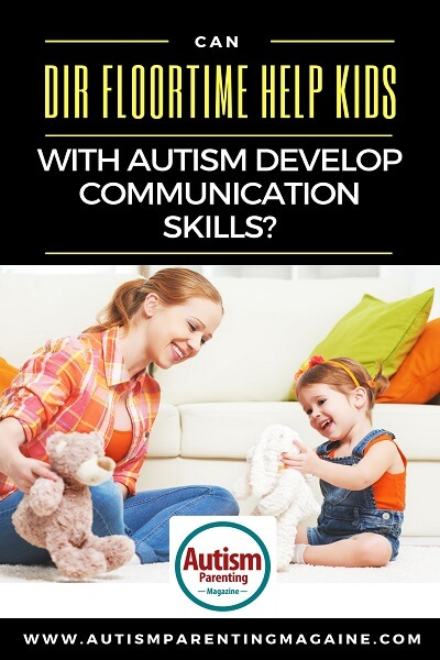 Can DIR Floortime Help Kids With Autism Develop Communication Skills? https://www.autismparentingmagazine.com/floortime-therapy/