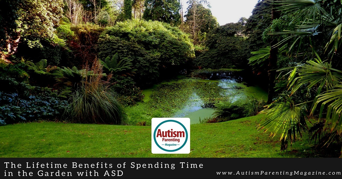 The Lifetime Benefits of Spending Time in the Garden with ASD https://www.autismparentingmagazine.com/garden-benefits-autism/