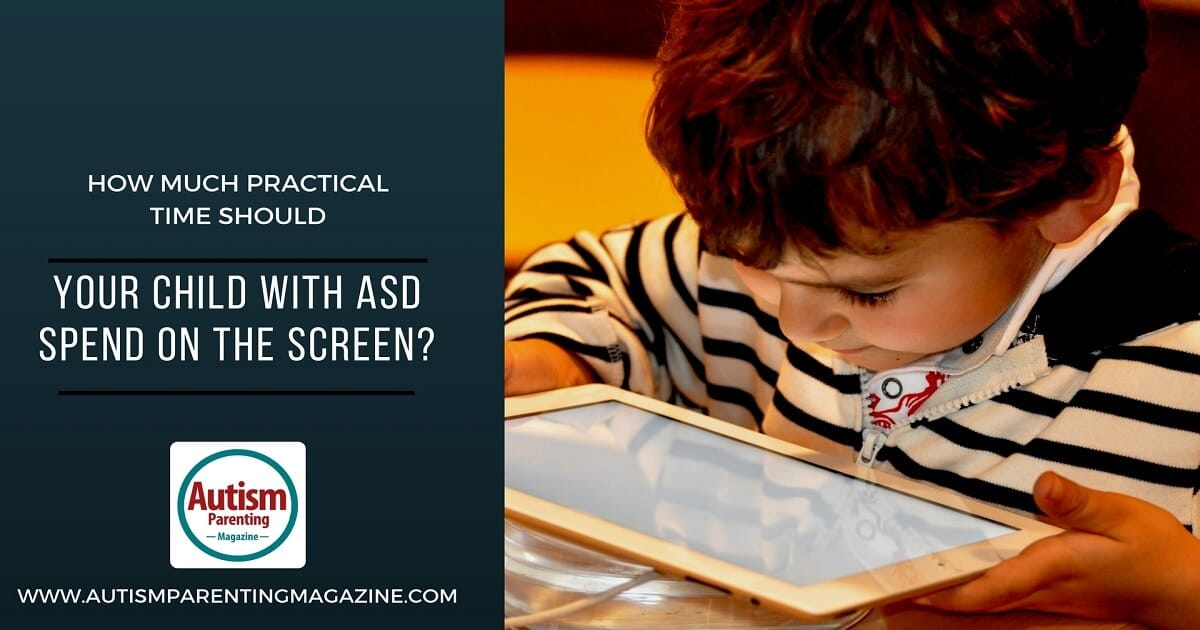 How Much Practical Time Should Your Child with ASD Spend on the Screen? https://www.autismparentingmagazine.com/practical-time-can-asd-spend-on-screen