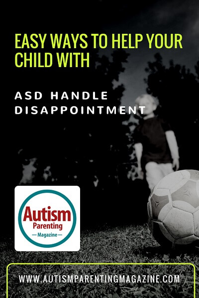 Easy Ways to Help your Child with ASD Handle Disappointment http://www.autismparentingmagazine.com/easy-ways-to-handle-asd-disappointment