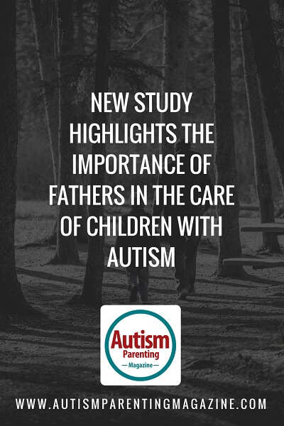 New Study Highlights the Importance of Fathers in the Care of Children with Autism http://www.autismparentingmagazine.com/importance-fathers-care-children-with-autism