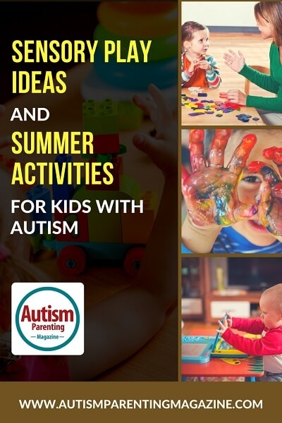 Sensory Play Ideas and Summer Activities For Kids With Autism http://www.autismparentingmagazine.com/best-sensory-play-ideas/
