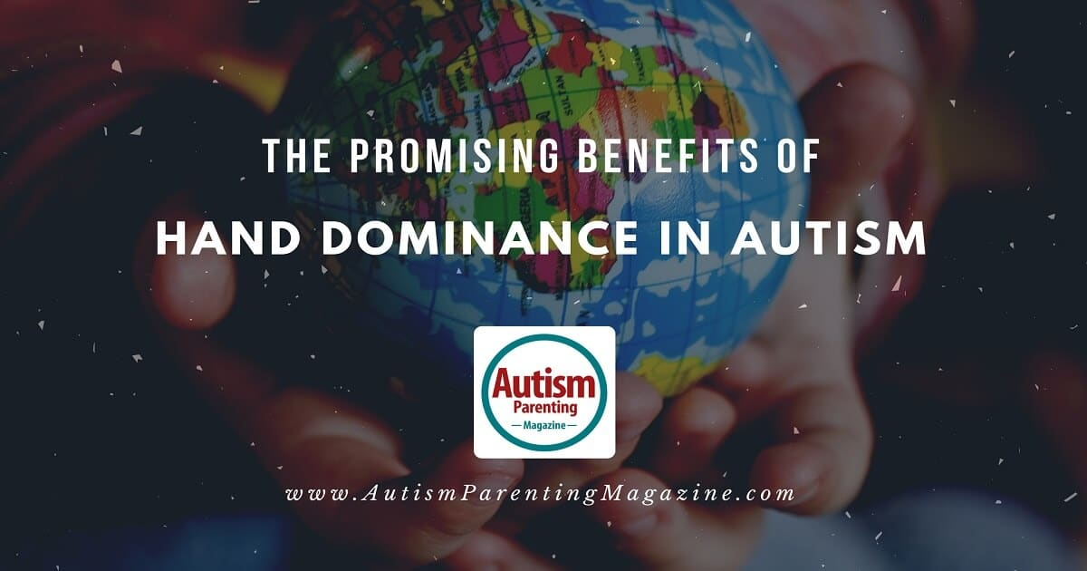The Promising Benefits of Aiding Hand Dominance in Autism http://www.autismparentingmagazine.com/promising-benefits-of-aiding-hand-dominance-autism